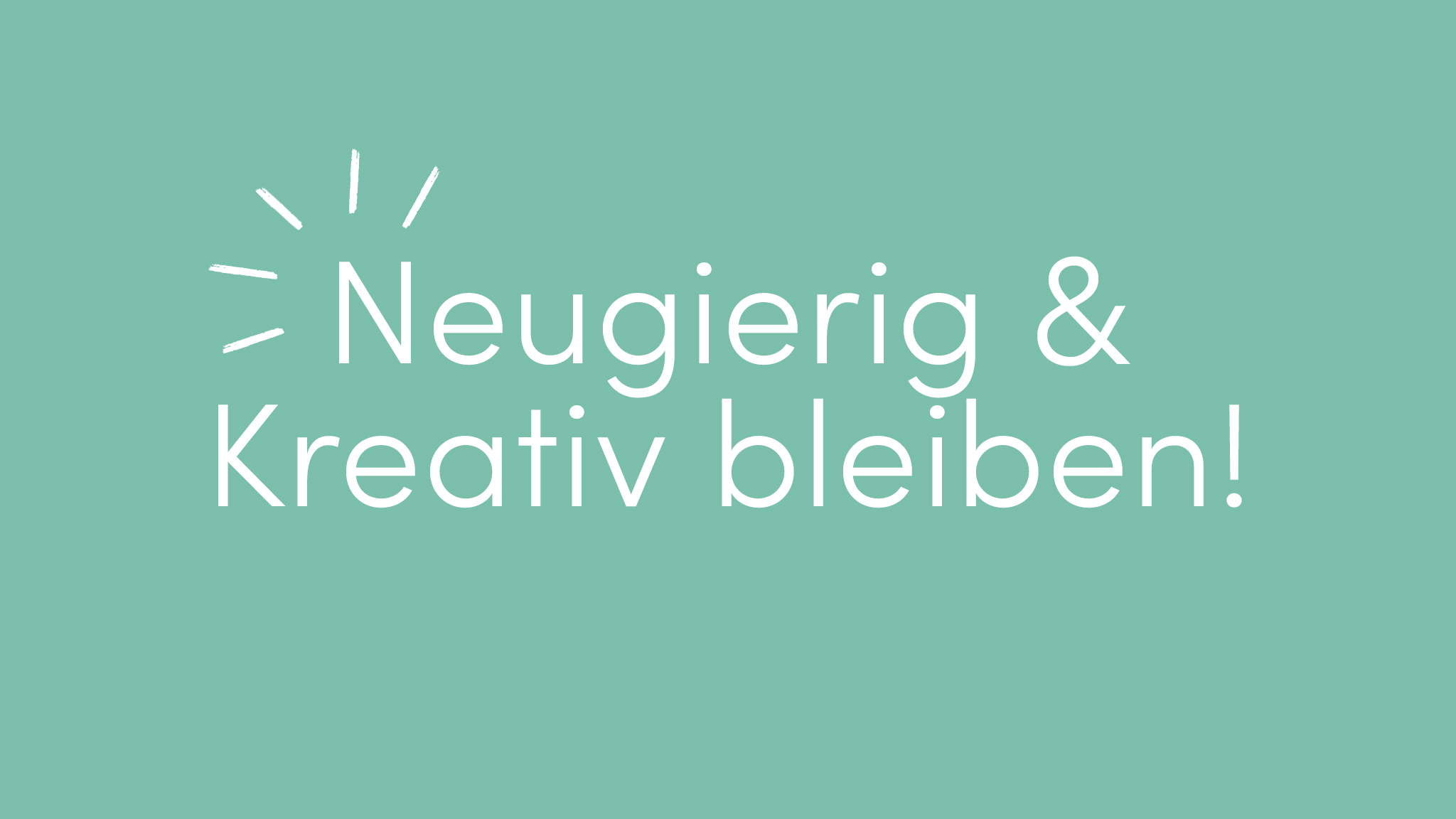 Workshop Neugierig und kreativ bleiben